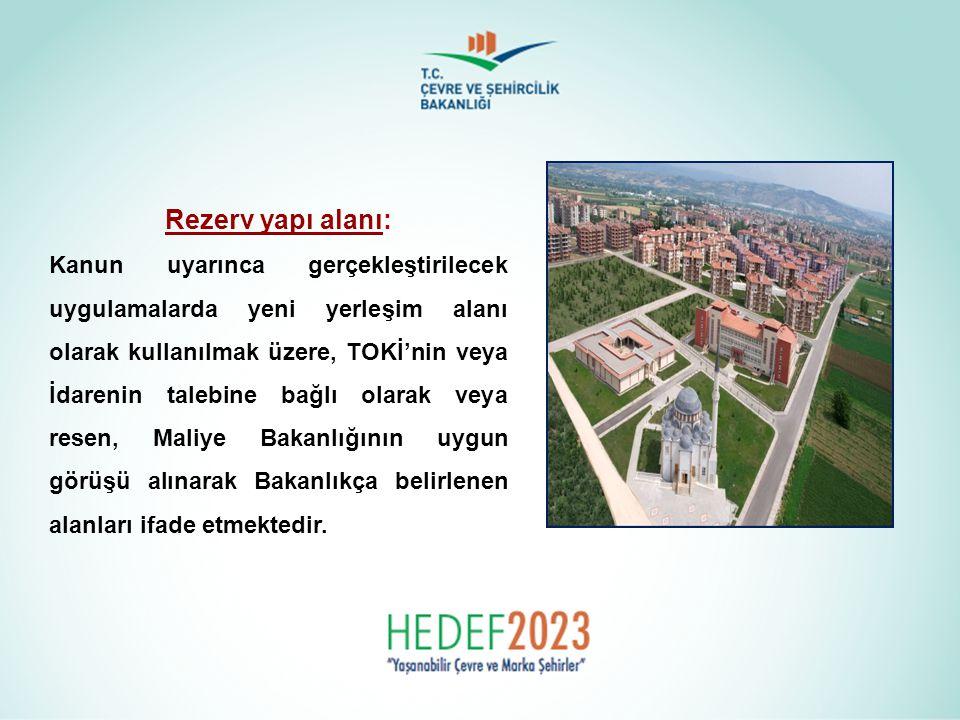Rezerv yapı alanı: