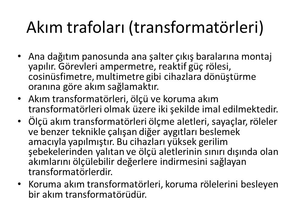 Akım trafoları (transformatörleri)