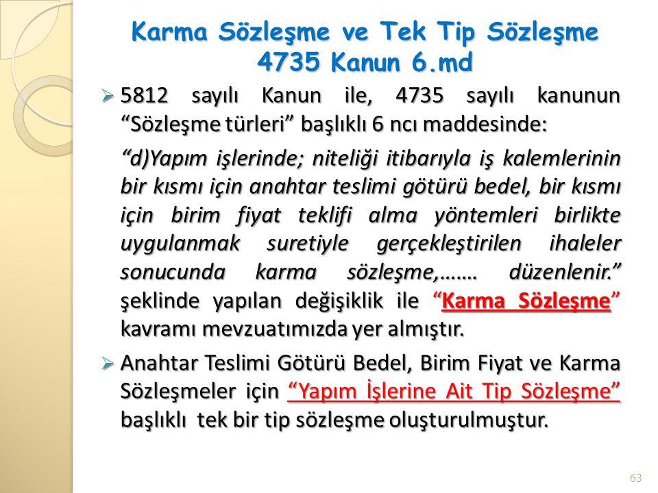 Karma Sözleşme ve Tek Tip Sözleşme 4735 Kanun 6.md