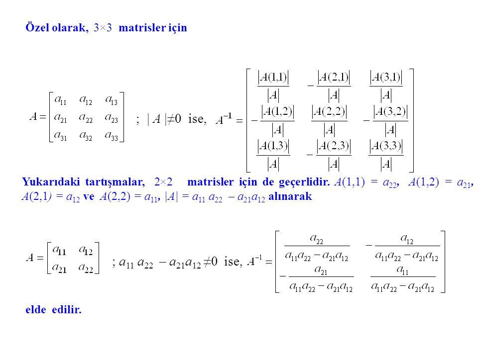 Özel olarak, 3×3 matrisler için