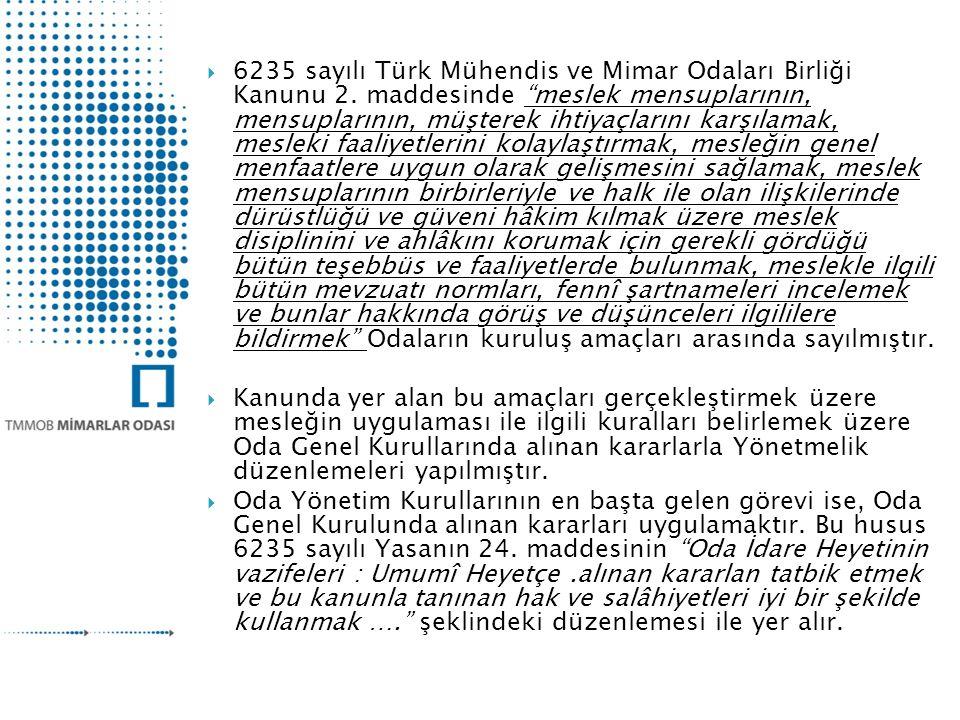 6235 sayılı Türk Mühendis ve Mimar Odaları Birliği Kanunu 2