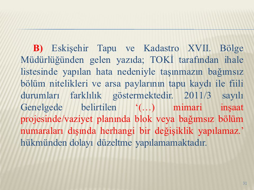 B) Eskişehir Tapu ve Kadastro XVII