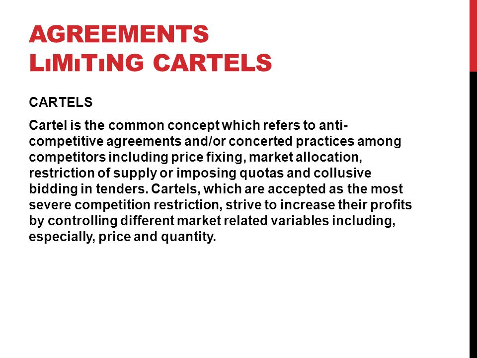 Agreements lımıtıng cartels