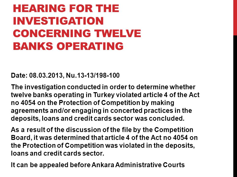 Hearing for the Investigation concerning Twelve Banks Operating