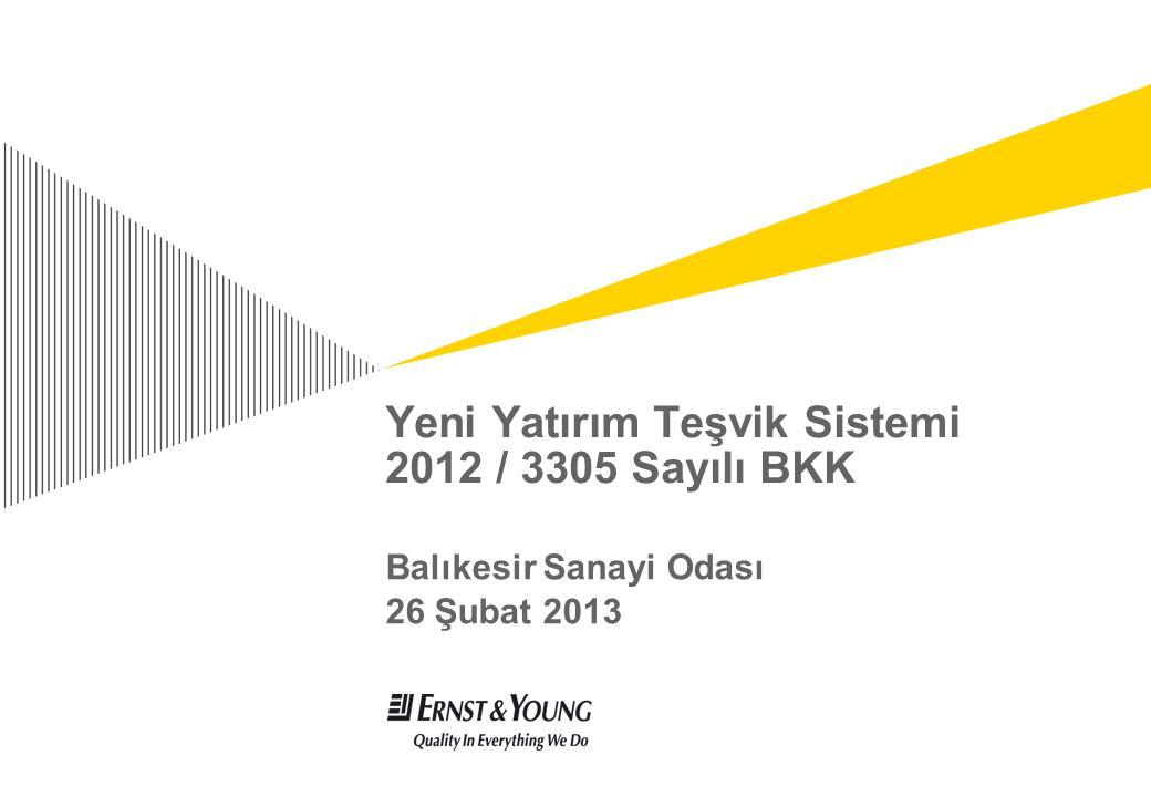 Yeni Yatırım Teşvik Sistemi 2012 / 3305 Sayılı BKK
