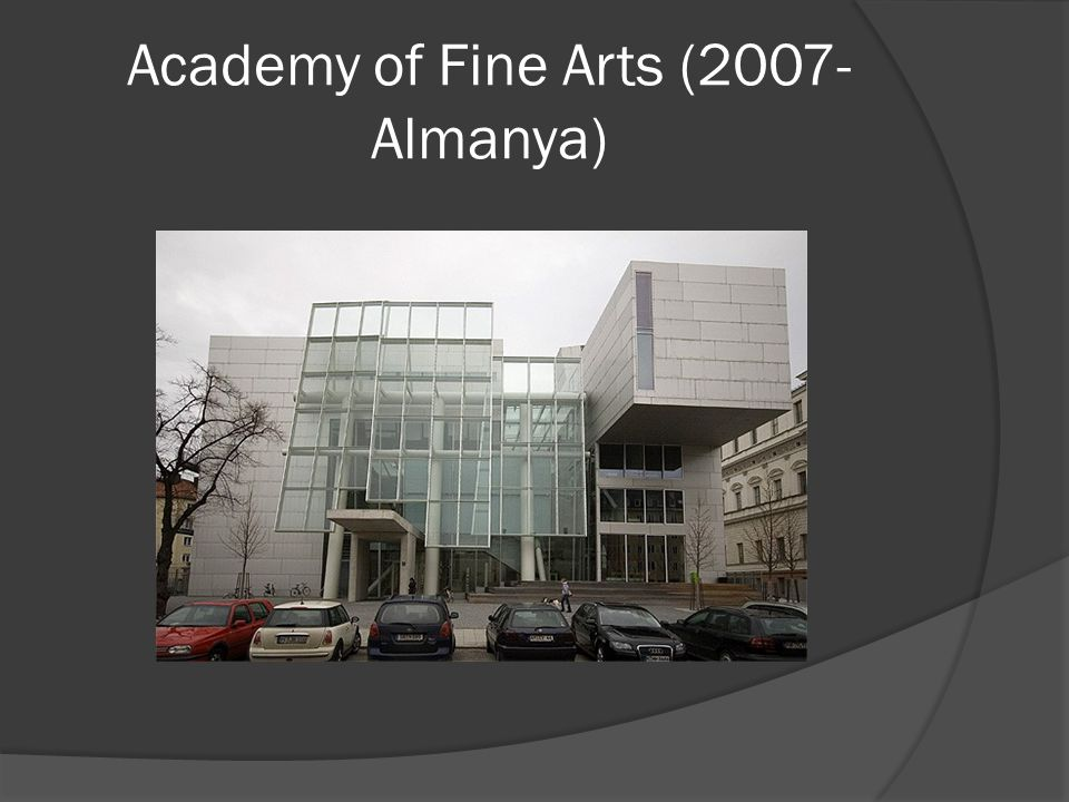 Academy of Fine Arts (2007-Almanya)