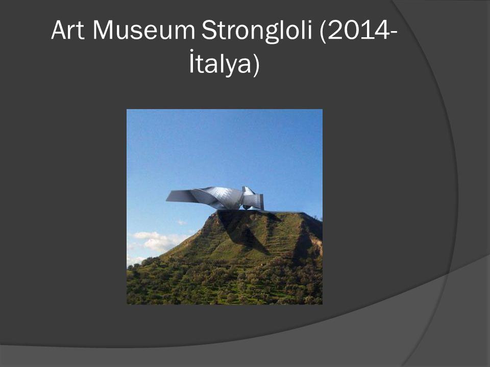 Art Museum Strongloli (2014-İtalya)