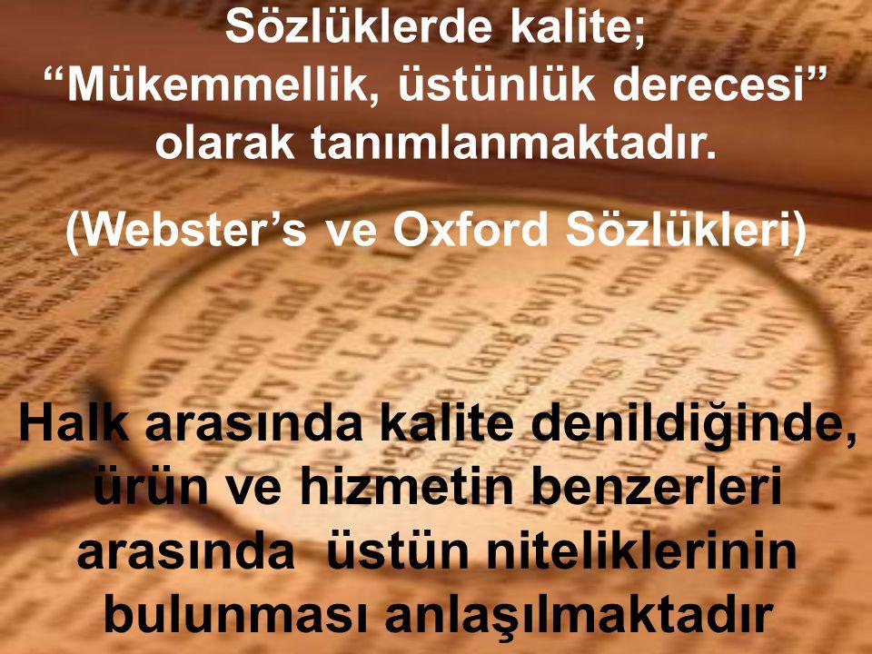 (Webster's ve Oxford Sözlükleri)