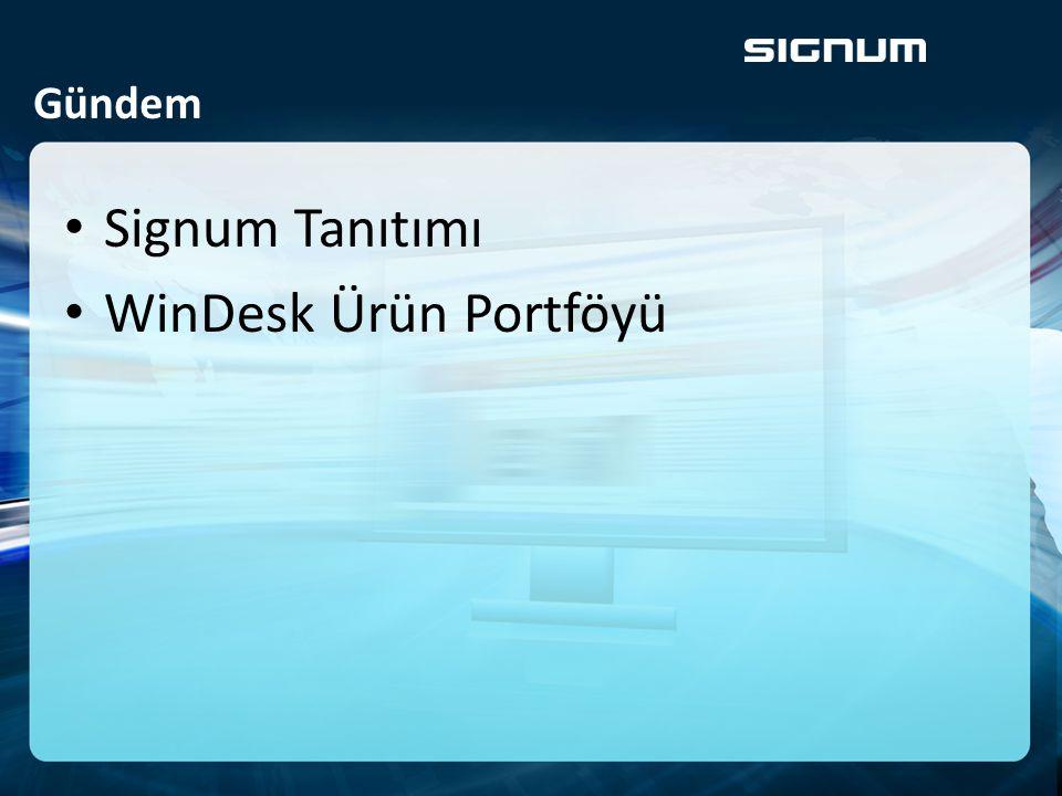 Gündem Signum Tanıtımı WinDesk Ürün Portföyü