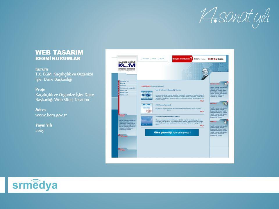 Web tasarIm RESMİ KURUMLAR Kurum T. C