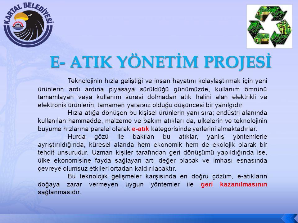 E- ATIK YÖNETİM PROJESİ
