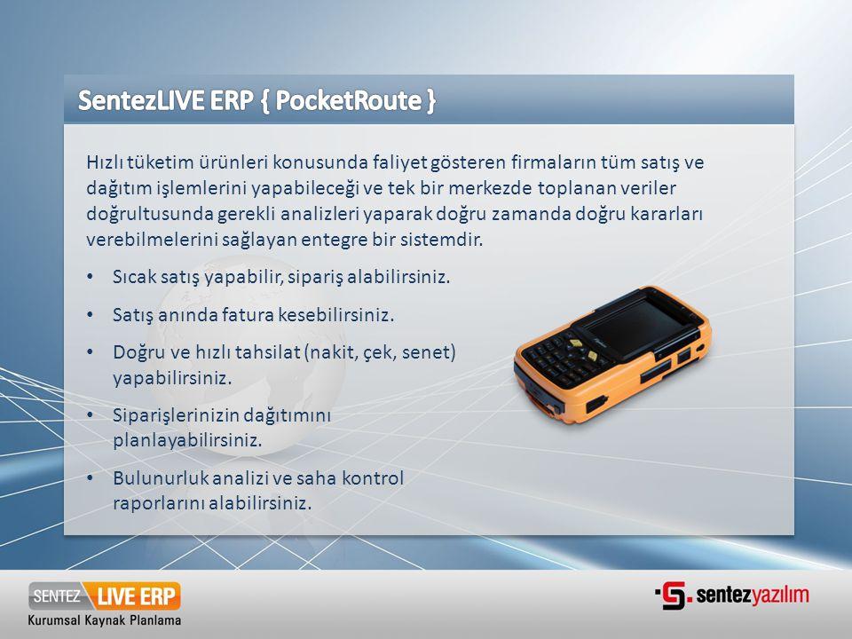 SentezLIVE ERP { PocketRoute }