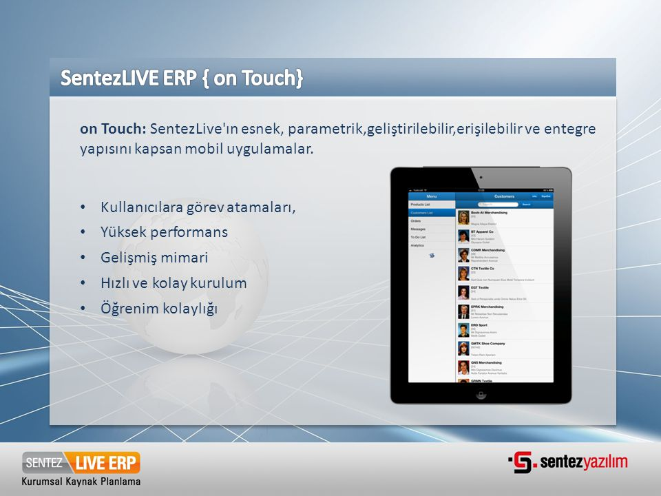 SentezLIVE ERP { on Touch}