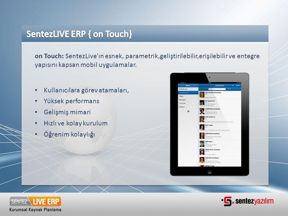 SentezLIVE ERP { on Touch}