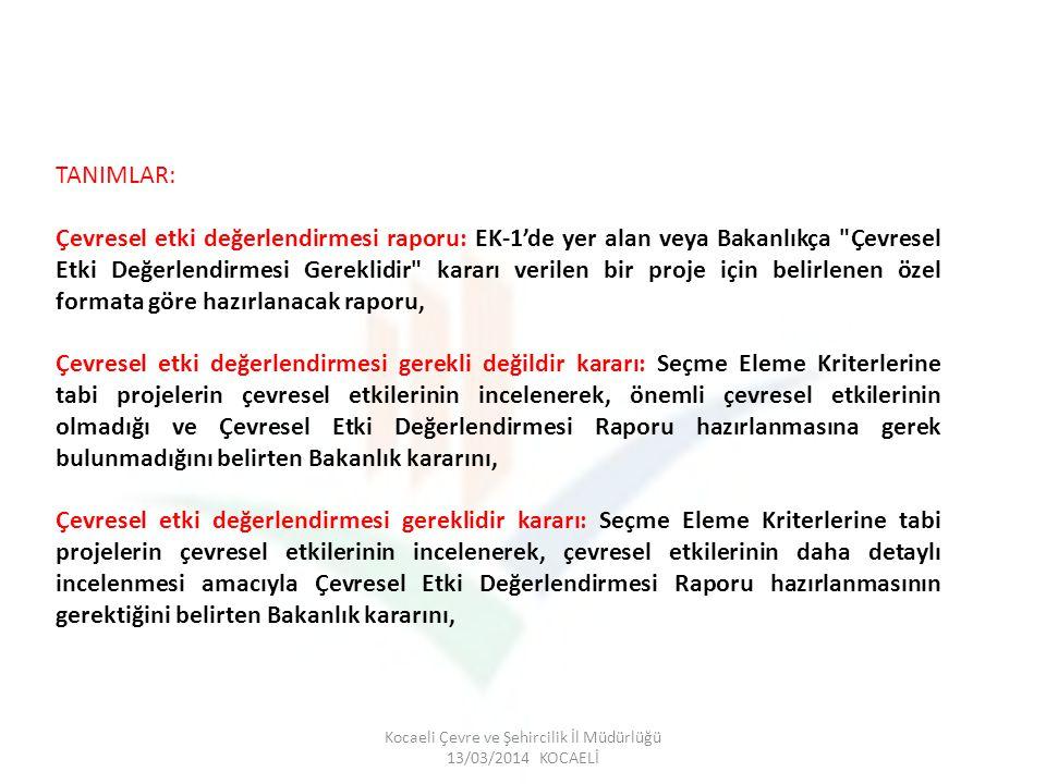 Kocaeli Çevre ve Şehircilik İl Müdürlüğü 13/03/2014 KOCAELİ