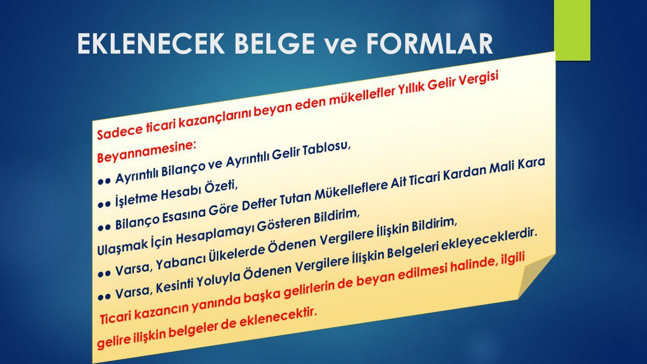 EKLENECEK BELGE ve FORMLAR