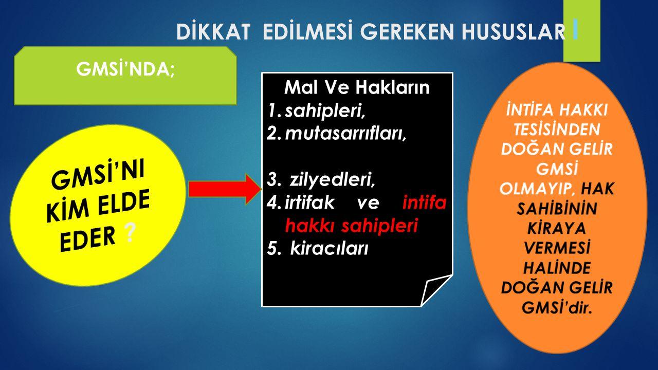 DİKKAT EDİLMESİ GEREKEN HUSUSLAR I