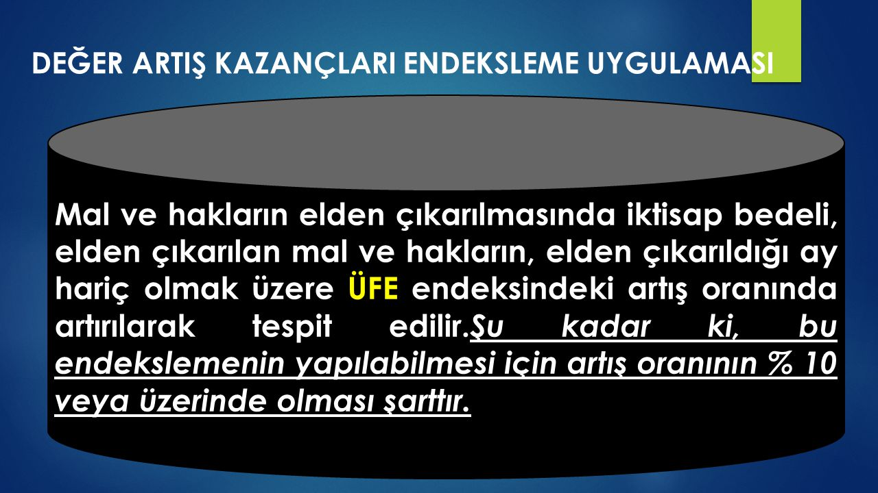 DEĞER ARTIŞ KAZANÇLARI ENDEKSLEME UYGULAMASI