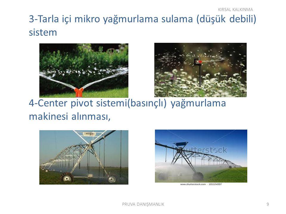 3-Tarla içi mikro yağmurlama sulama (düşük debili) sistem