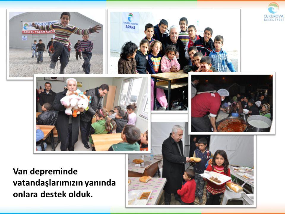 Van depreminde vatandaşlarımızın yanında onlara destek olduk.