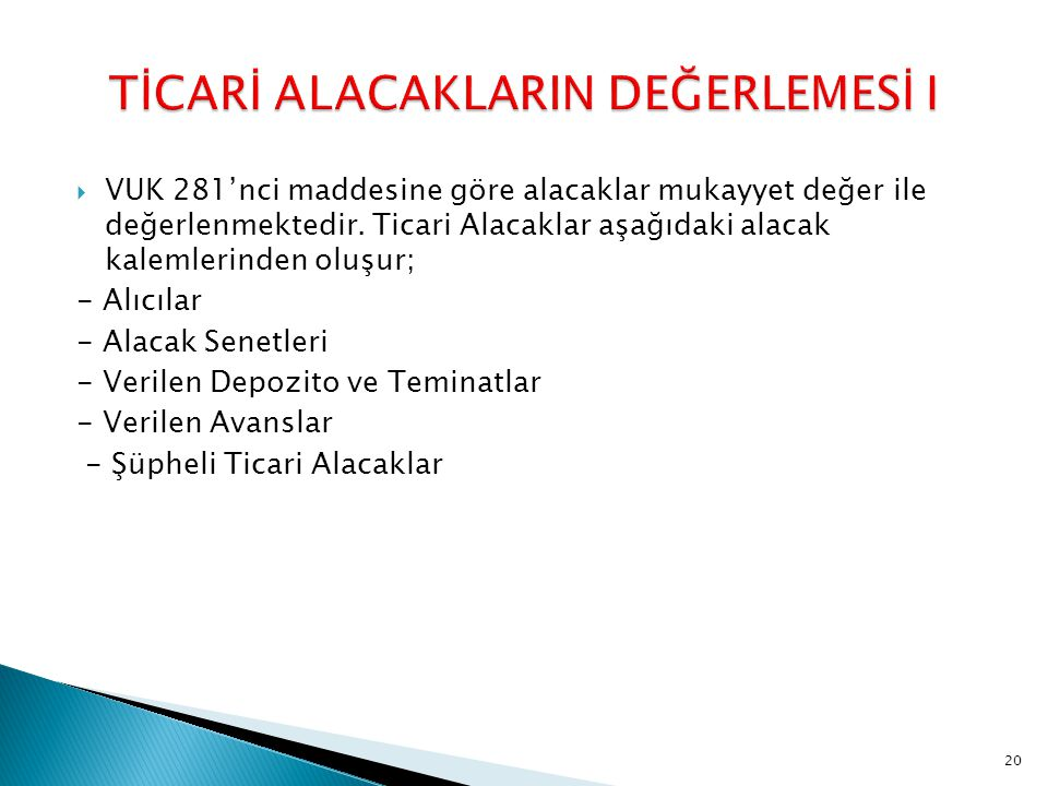 TİCARİ ALACAKLARIN DEĞERLEMESİ I