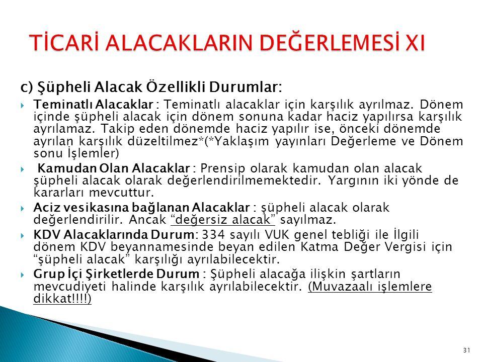 TİCARİ ALACAKLARIN DEĞERLEMESİ XI