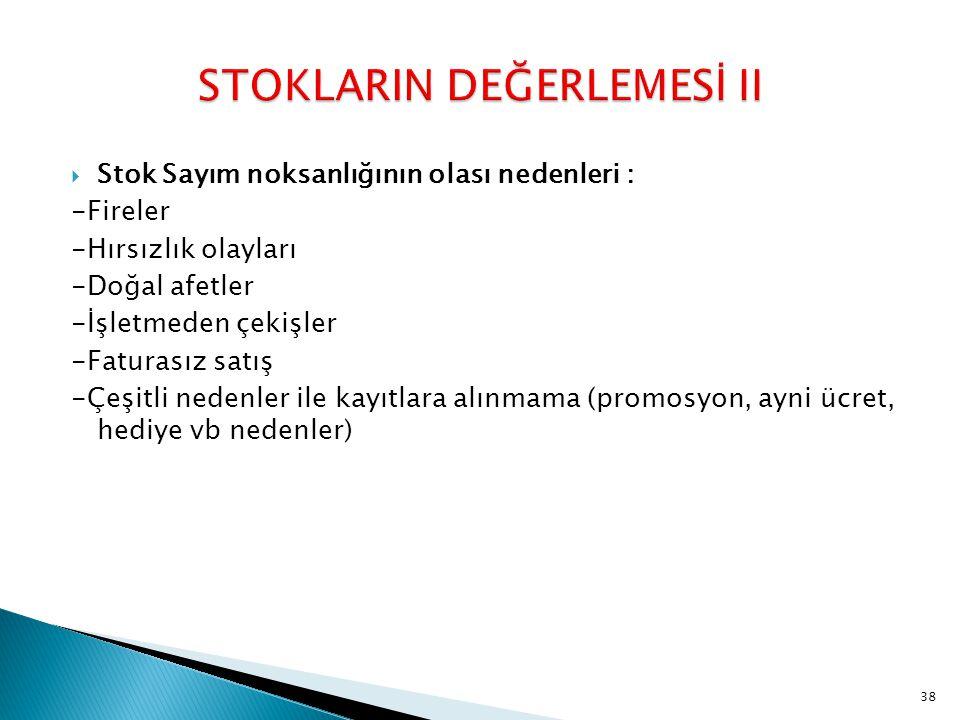 STOKLARIN DEĞERLEMESİ II