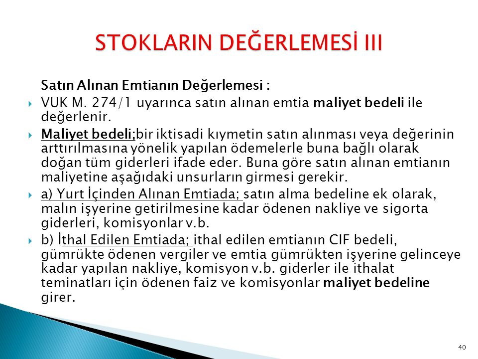 STOKLARIN DEĞERLEMESİ III