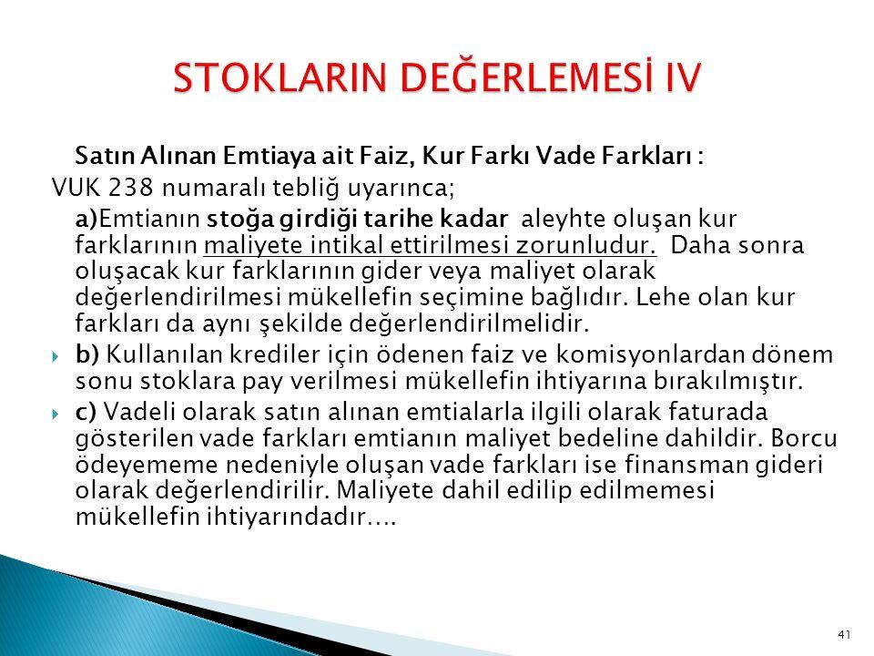 STOKLARIN DEĞERLEMESİ IV