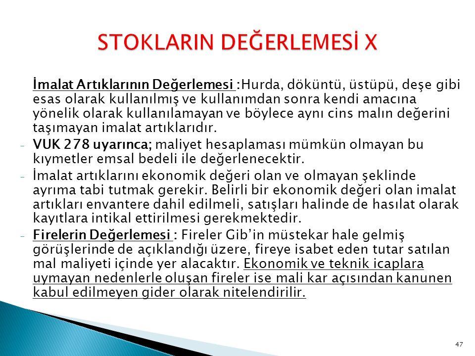 STOKLARIN DEĞERLEMESİ X