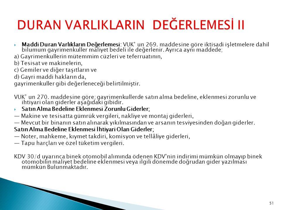 DURAN VARLIKLARIN DEĞERLEMESİ II