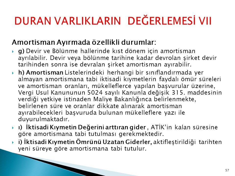 DURAN VARLIKLARIN DEĞERLEMESİ VII