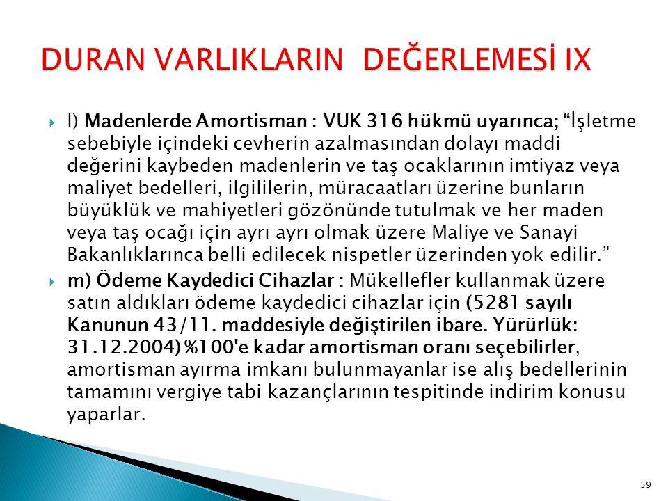 DURAN VARLIKLARIN DEĞERLEMESİ IX