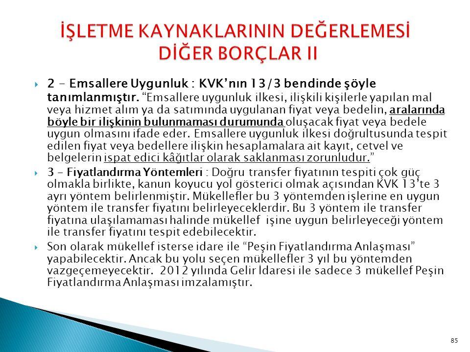 İŞLETME KAYNAKLARININ DEĞERLEMESİ DİĞER BORÇLAR II
