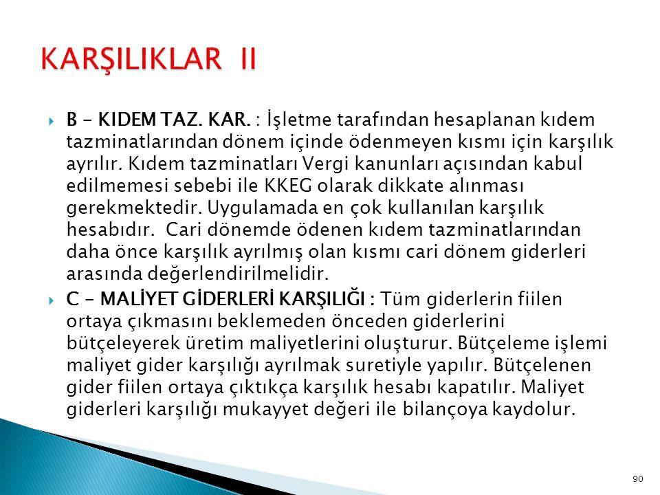 KARŞILIKLAR II