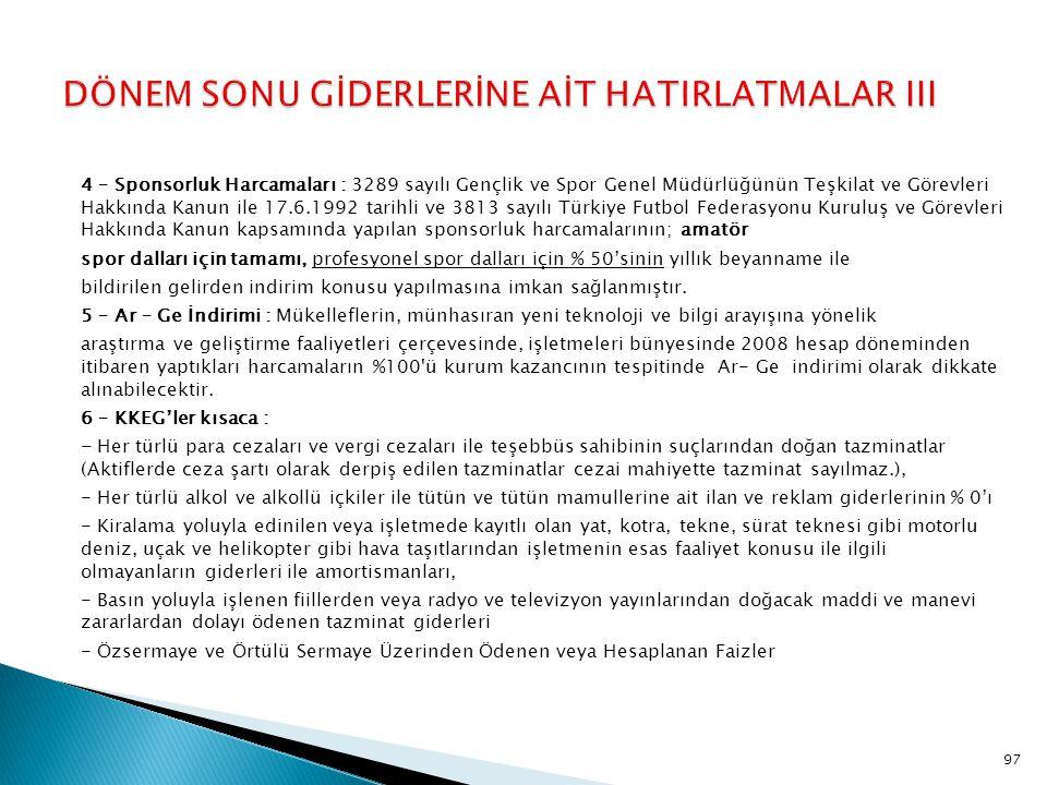 DÖNEM SONU GİDERLERİNE AİT HATIRLATMALAR III