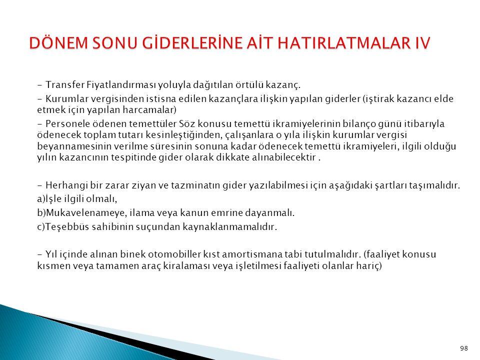 DÖNEM SONU GİDERLERİNE AİT HATIRLATMALAR IV