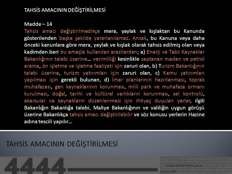 TAHSİS AMACININ DEĞİŞTİRİLMESİ