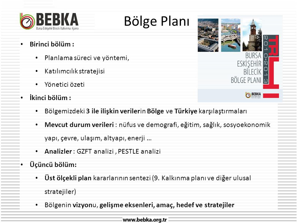 Bölge Planı Birinci bölüm : Planlama süreci ve yöntemi,