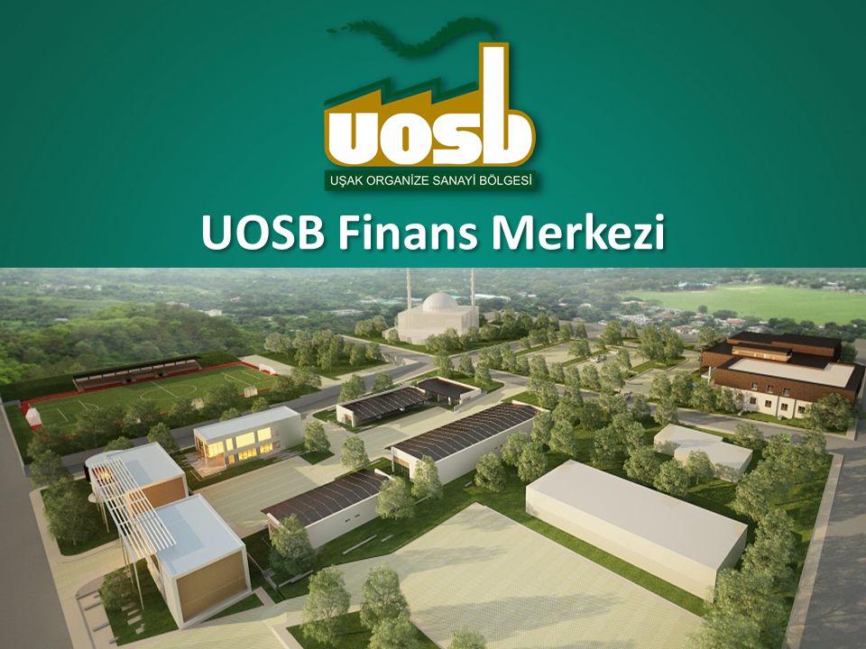 UOSB Finans Merkezi