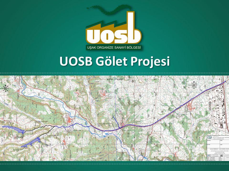 UOSB Gölet Projesi
