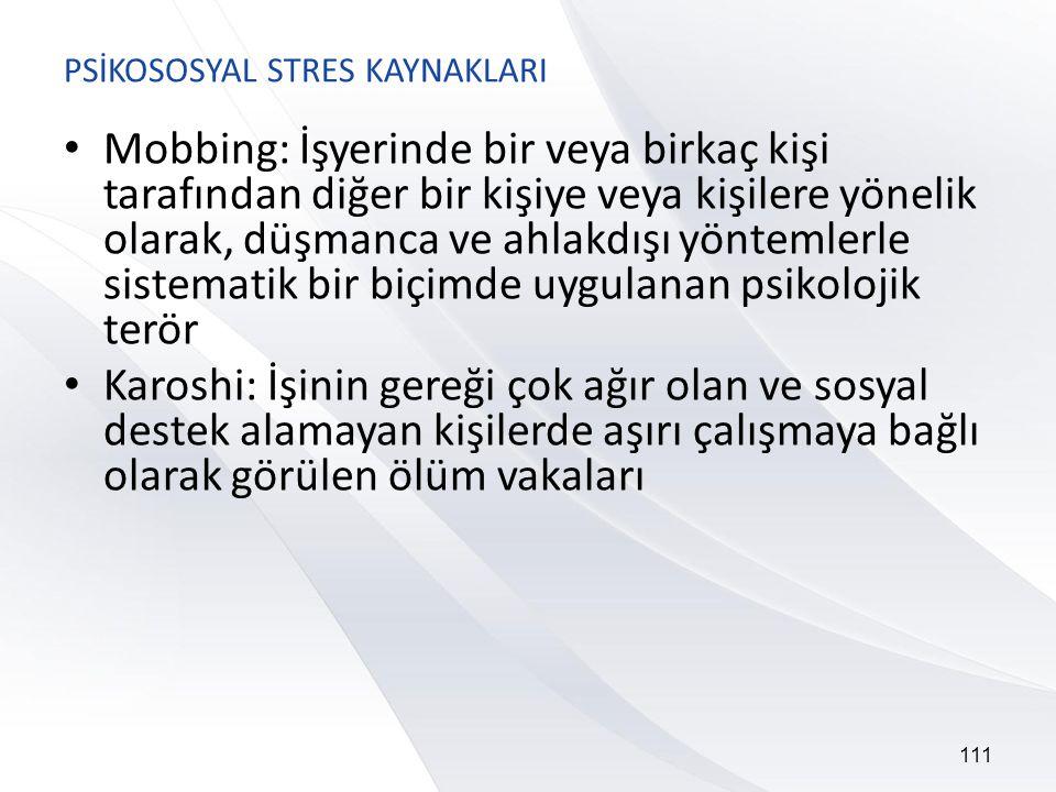 PSİKOSOSYAL STRES KAYNAKLARI
