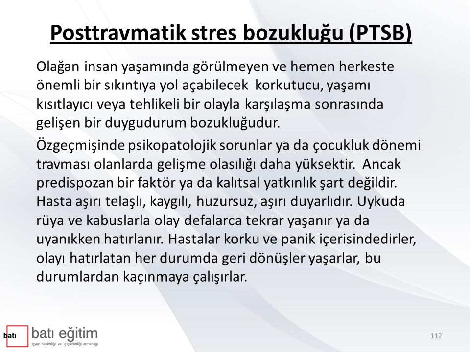 Posttravmatik stres bozukluğu (PTSB)