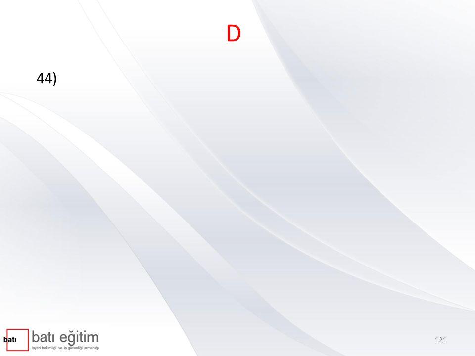 D 44)