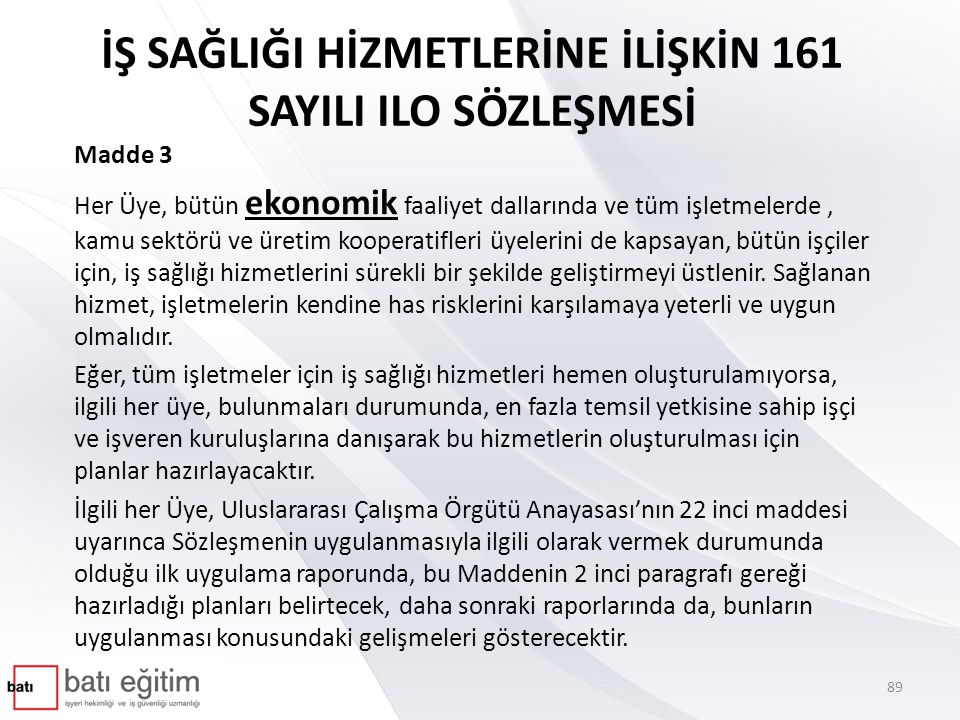 İŞ SAĞLIĞI HİZMETLERİNE İLİŞKİN 161 SAYILI ILO SÖZLEŞMESİ