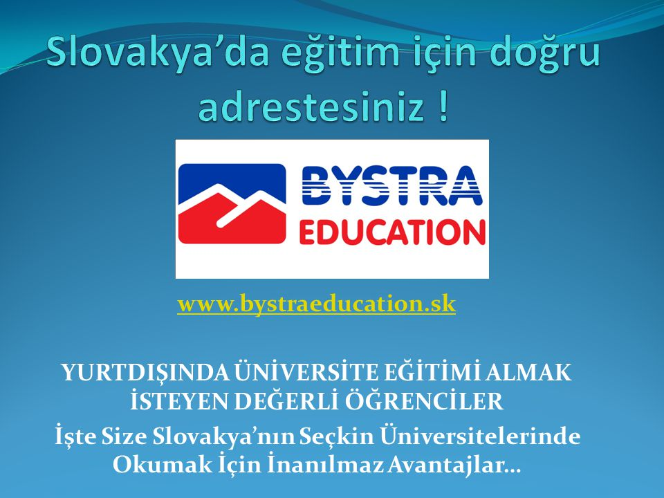 Slovakya'da eğitim için doğru adrestesiniz !