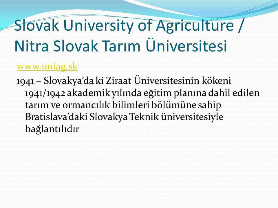 Slovak University of Agriculture / Nitra Slovak Tarım Üniversitesi