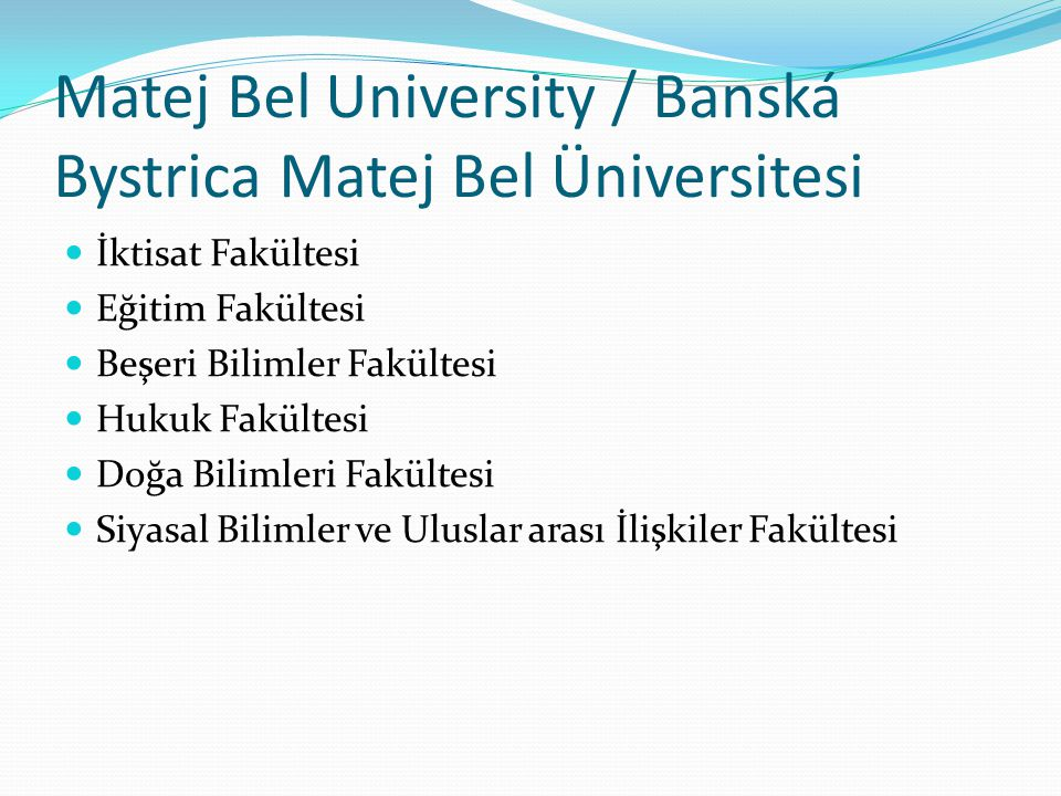 Matej Bel University / Banská Bystrica Matej Bel Üniversitesi