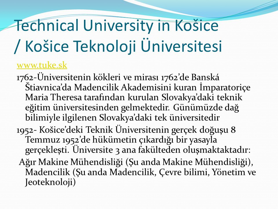 Technical University in Košice / Košice Teknoloji Üniversitesi