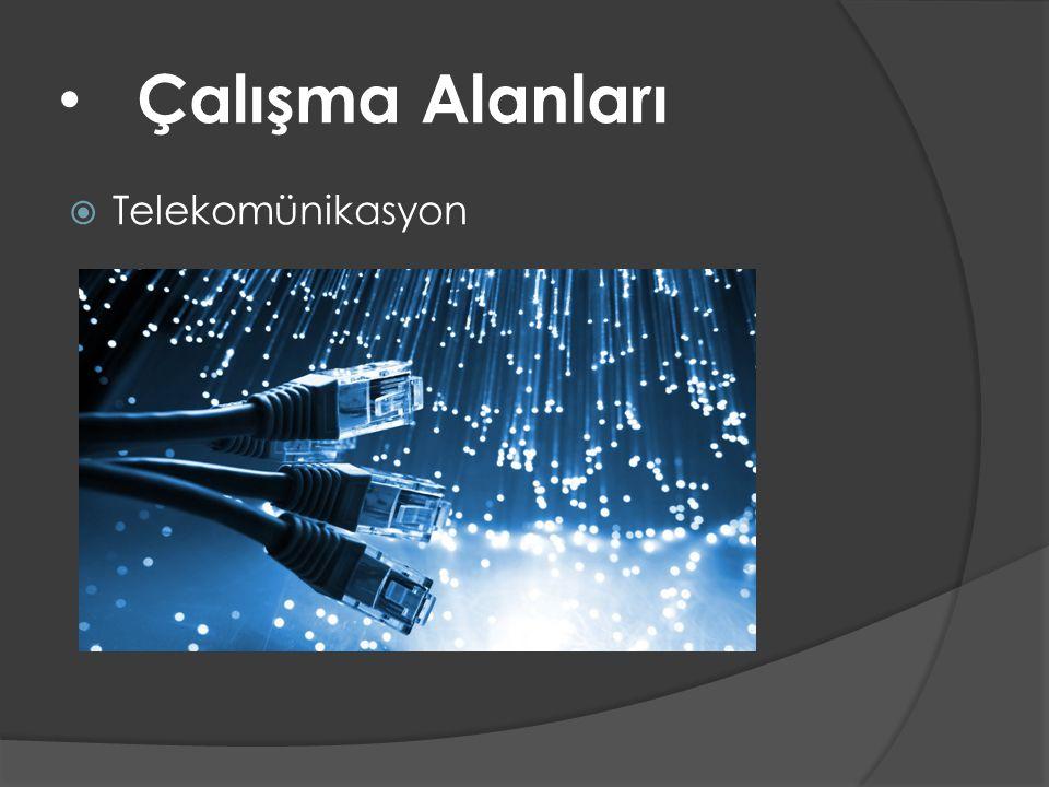Çalışma Alanları Telekomünikasyon